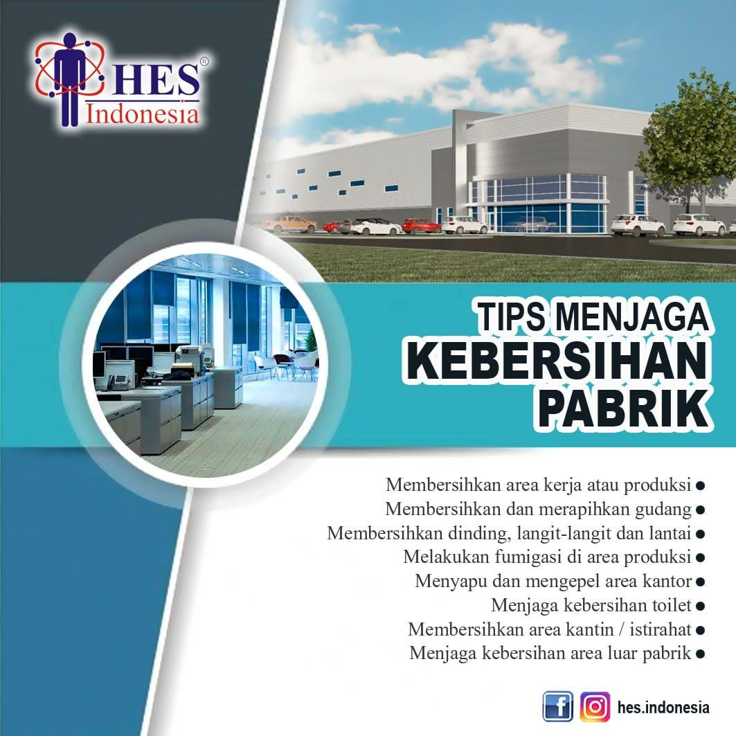 Tips Membersihkan Pabrik Cleaning Service